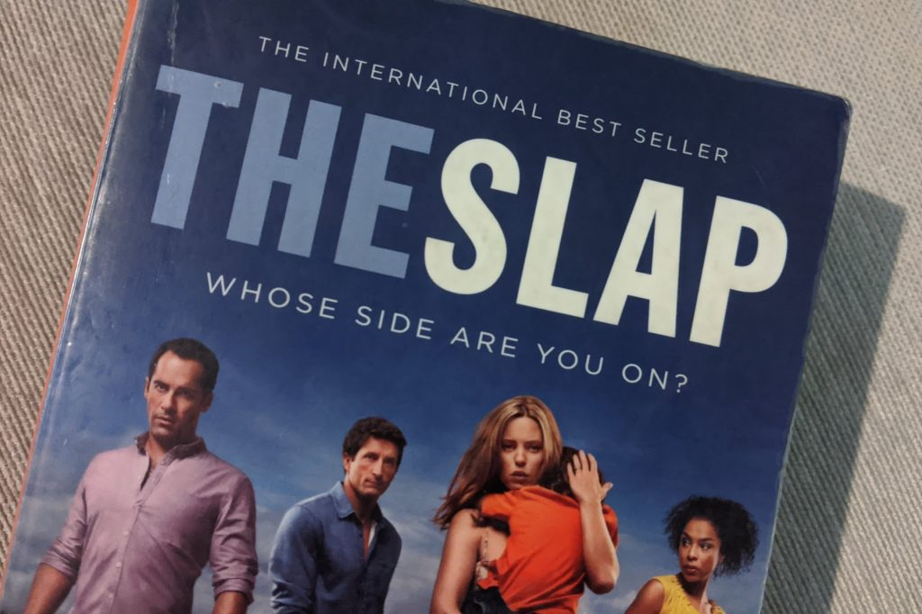 """cover of The Slap, saying """"international best seller"""" and """"whose side are you on"""""""